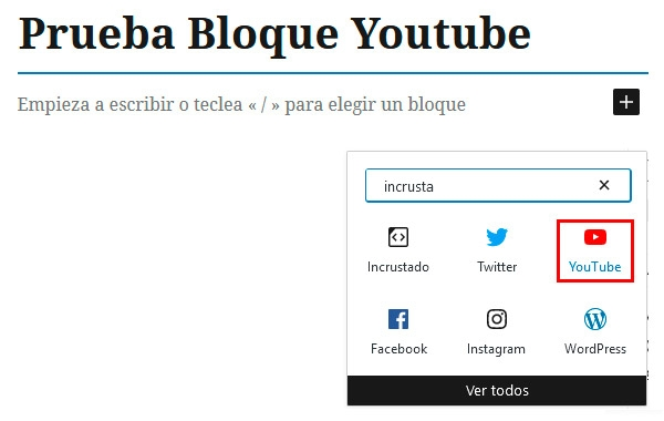 Insertar video con el bloque Youtube